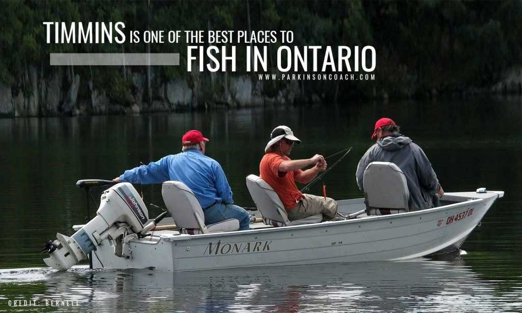 Timmins is one of the best places to fish in Ontario
