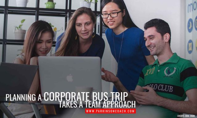 Planning a corporate bus trip takes a team approach