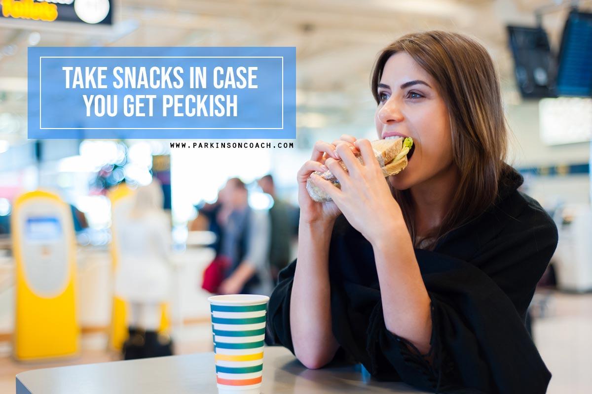 Take snacks in case you get peckish