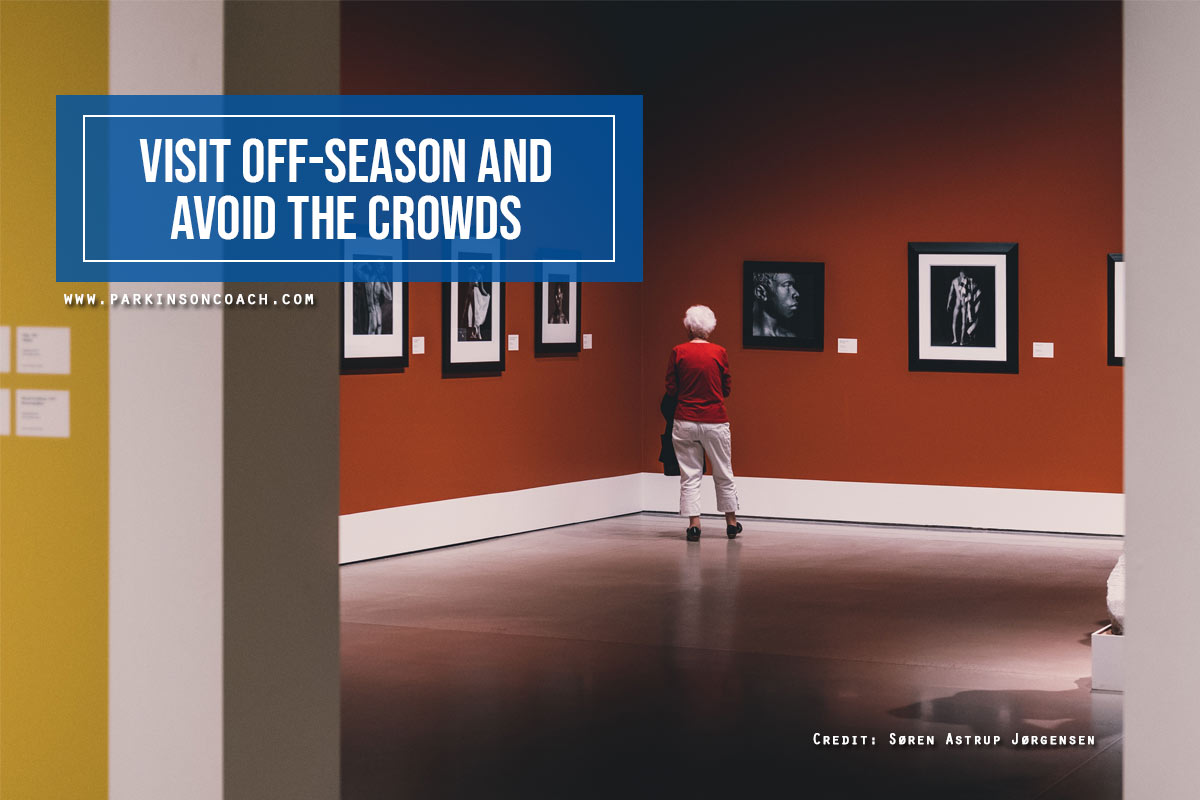 Visit off-season and avoid the crowds