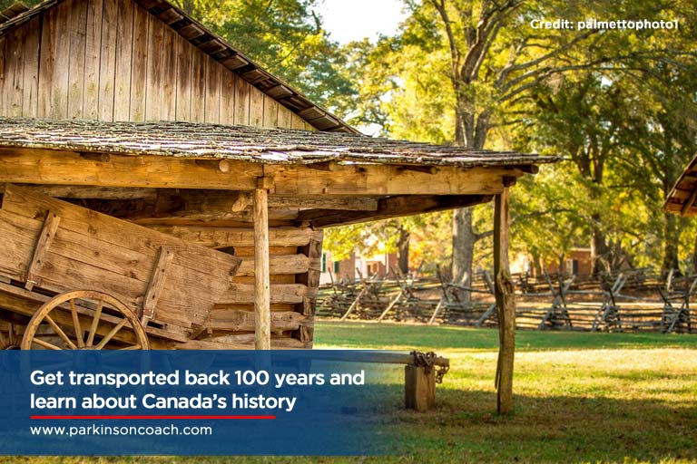 Get transported back 100 years and learn about Canada's history