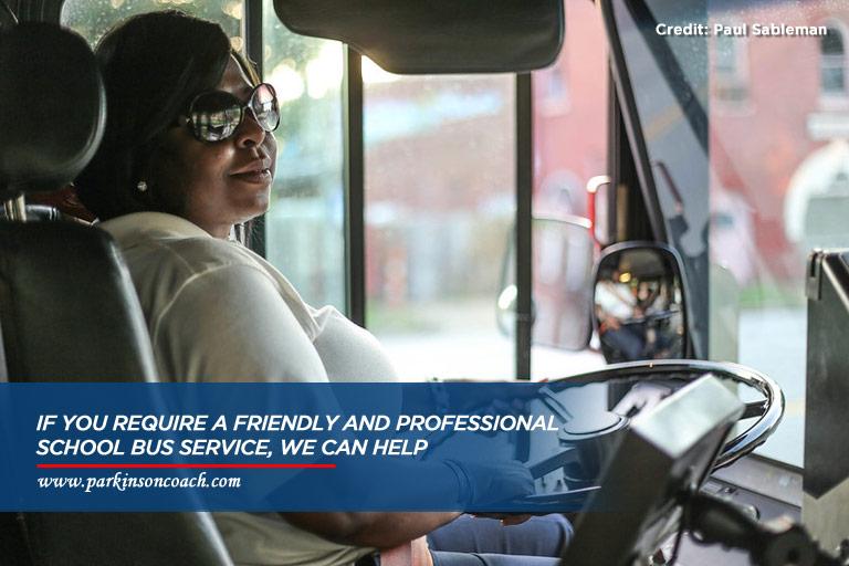 do you need school bus service