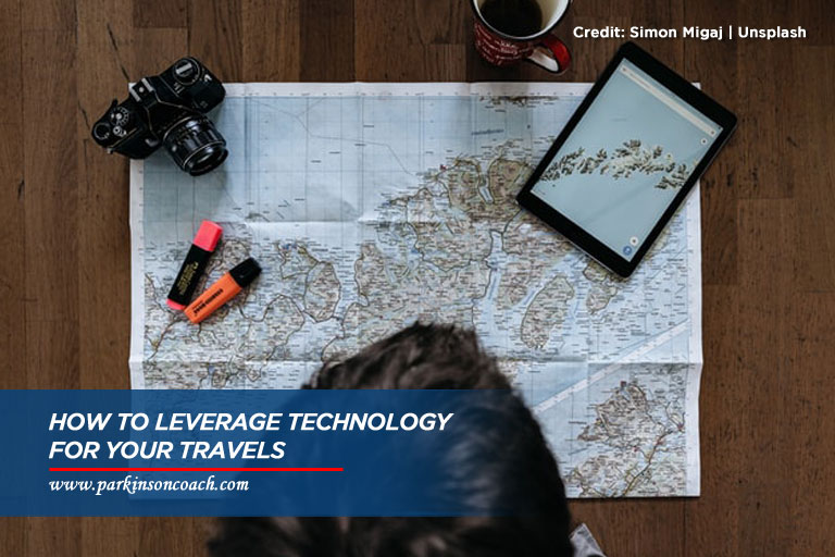 How to Leverage Technology for Your Travels